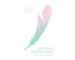 CATCHING CONTENTMENT