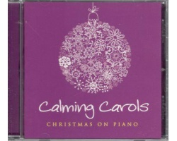 CALMING CAROLS - CHRISTMAS ON PIANO
