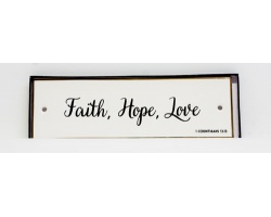 FAITH, HOPE, LOVE - CERAMIC WALL PLAQUE